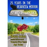 25 Years in the Rearview Mirror: 52 Authors Look Back (Kindle Edition)By Stacy Juba