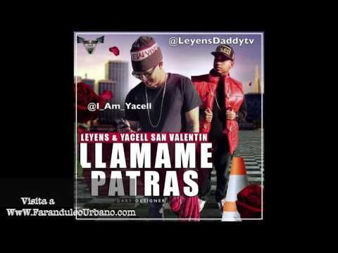 Leyens & Yacell - Llamame Patras