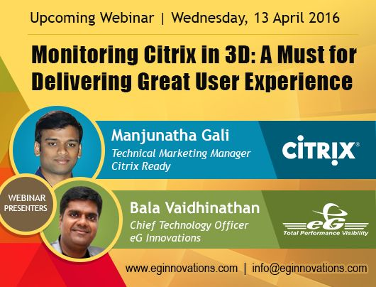 Citrix Ready Technical Webinar - Monitoring Citrix in 3D: A Must for Delivering Great User Experience