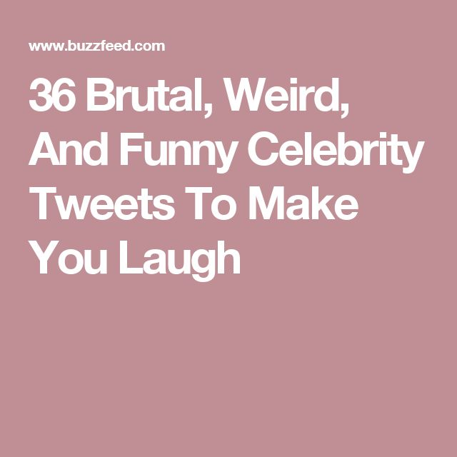 30 Amusing and Strange Celebrity Tweets - WildAmmo.com