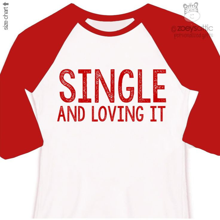 17 best images about valentine 39 s day on pinterest for Single custom t shirt