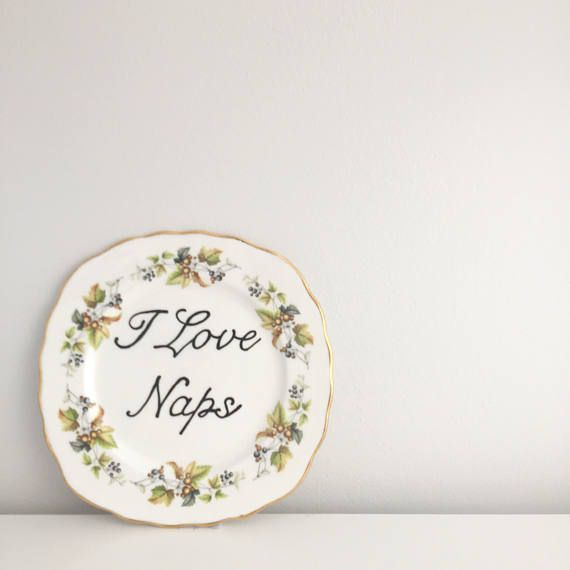I Love Naps Floral Vintage Side Plate.Hand Painted-Funny Typography print typography sign Vintage plate Vintage sign Personalised sign Personalised plate custom sign custom plate nap sleep bedtime