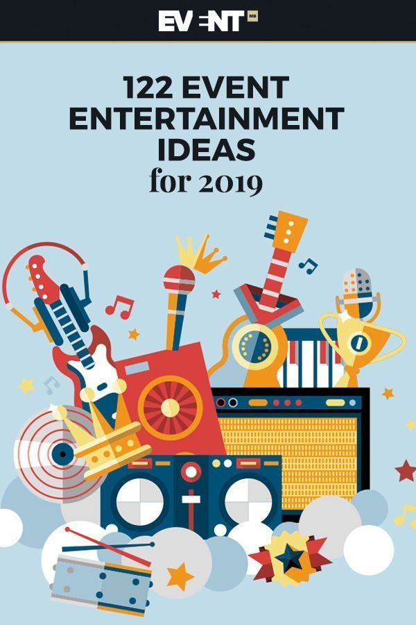 Event Entertainment Ideas 2019 The quality of your event entertainment can make or break your