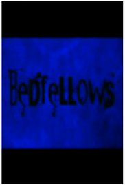 Watch Bedfellows Online Free. When a woman is being called in the middle of the night, she finds out that it's not her husband laying next to her.