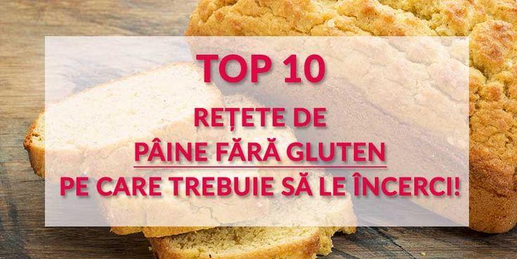 Pentru a va inspira, am selectat 10 retete de paine fara gluten care se afla printre preferatele noastre. Nici nu veti ghici ca sunt fara gluten!