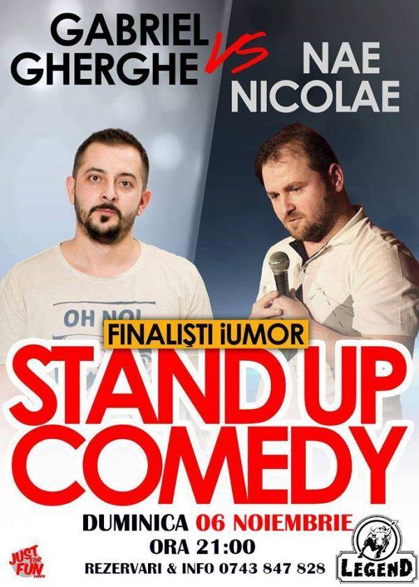 Stand Up Comedy cu Gabriel Gherghe si Nae Nicolae @Legend