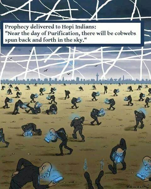 Chemtrails 'Near the day of Purification, there will be cobwebs spun back and forth in the sky.' -Hopi Prophecy http://www.iawwai.com/NorthAmericanProphecies.html https://illuminations2012.wordpress.com/2013/10/17/the-hopi-prophecy/