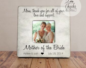 mom thank you for all of your love and support picture frame mother of the - Mother Of The Bride Picture Frame