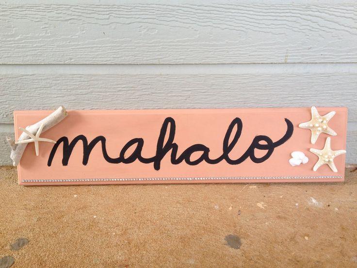 """Wedding Sign Decor with Starfish--""""Mahalo"""" (""""Thank You"""" in Hawaiian). $35.00, via Etsy."""