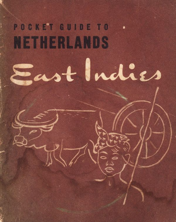 A Pocket Guide to Netherlands East Indies