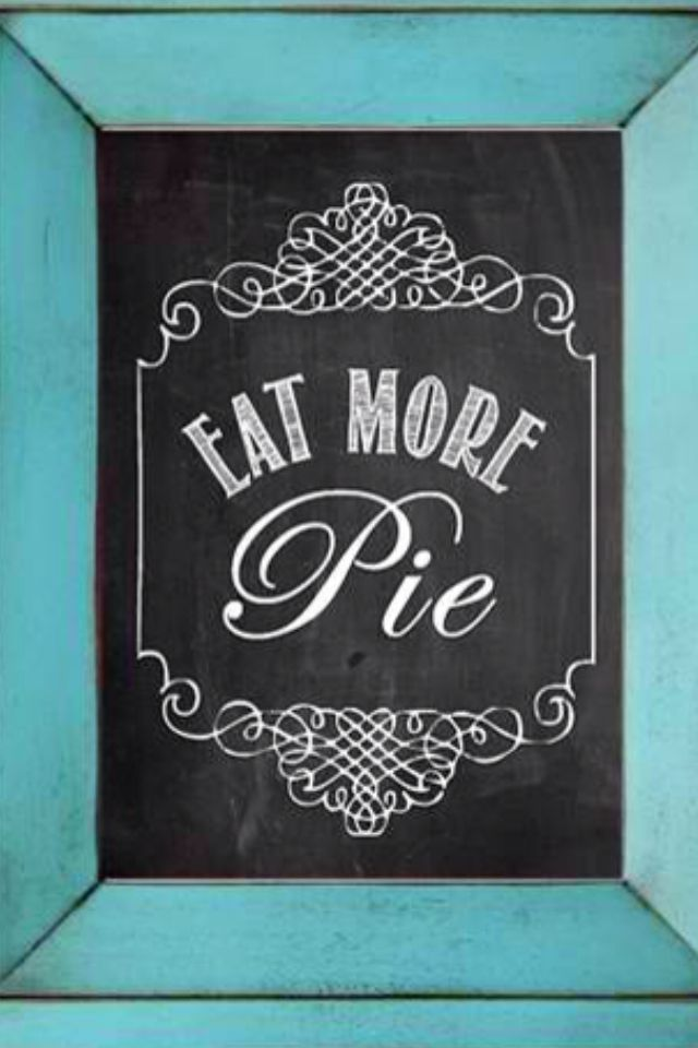 Love me some pie!