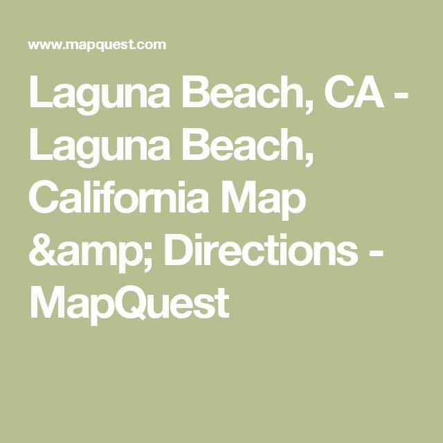 Laguna Beach, CA - Laguna Beach, California Map & Directions - MapQuest