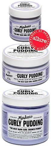 Miss Jessie's Curly Pudding - my hair has never been the same since this product...love it