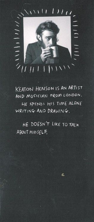 Replace Keaton Henson with name of your emotionally unstable sparkler of a friend who you'd die for.