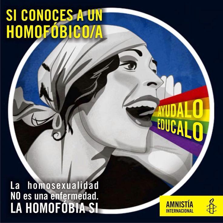 La homosexualidad NO es una enfermedad. ¡LA HOMOFOBIA SI!  Si conoces a un homofóbico/a. AYUDALO. EDUCALO