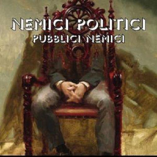 Frontespizio. Piccola rassegna di libri nuovi  Giuseppe Ricci oggi presenta Nemici Politici  Pubblici Nemici