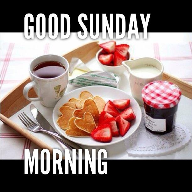 Good Morning Tea With Breakfast : Best images about good morning night on pinterest