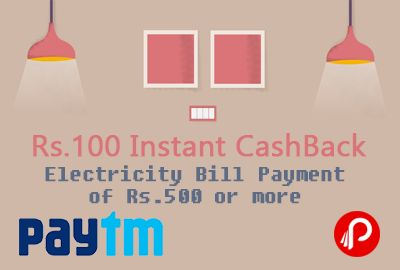 Paytm offers Rs.100 Instant CashBack on Electricity Bill Payment of Rs.500 or more. Promocode can be used 5 time per user number, A number can be recharged only 5 time, Code is valid on Electricity bill payments. Validity 31st December. 100 Cashback on Rs. 500 Coupon Code – PAYBILL 100 Cashback on Rs. 1000 Coupon Code – ELEC100  http://www.paisebachaoindia.com/get-rs-100-instant-cashback-on-electricity-bill-payment-of-rs-500-or-more-paytm/
