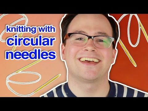 Knitting In the Round: How to Knit with Circular Needles - YouTube