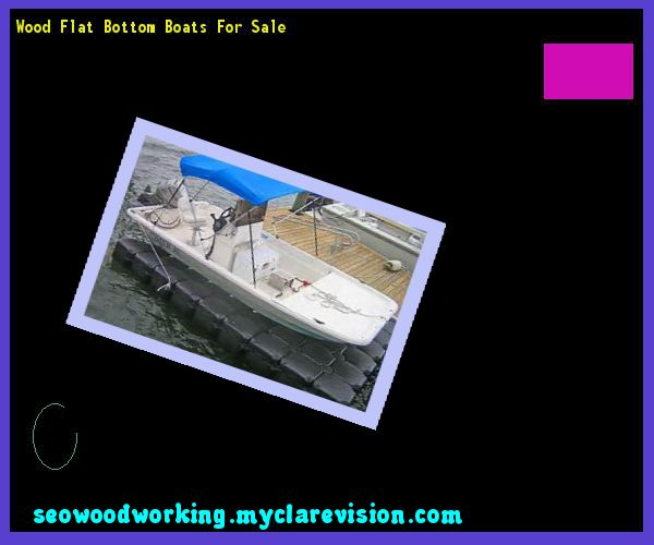 Wood Flat Bottom Boats For Sale 155445 - Woodworking Plans and Projects!