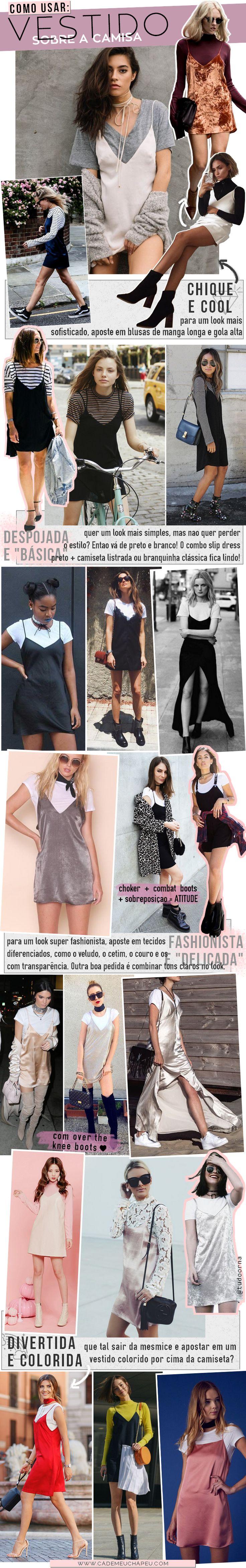 Vestido sobre camisa | Slip dress | Slip dress over t-shirt | Dress and t-shirt | http://cademeuchapeu.com