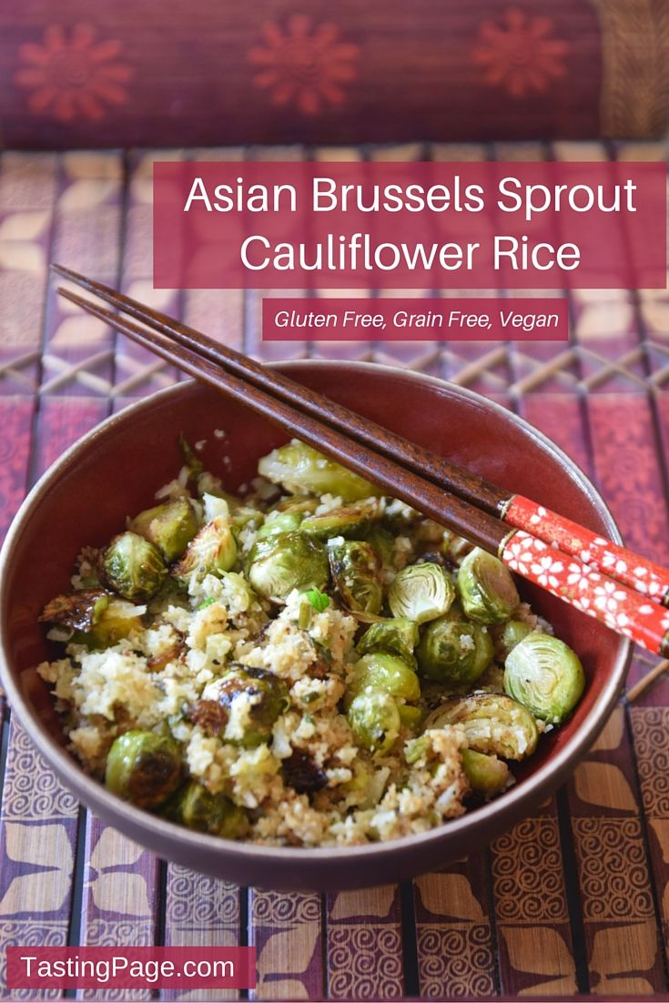Asian Brussels Sprout Cauliflower Rice - gluten free, dairy free and vegan | TastingPage.com