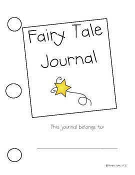 This is a journal which students can use while learning about the elements of fairy tales.  It includes a page for characters (good or evil), magical words/phrases, happy endings, numbers (3's and 7's), and a page for students to write about their favorite fairy tale.