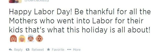 The person who discovered the true meaning of Labor Day: | 26 People That Will Make You Question Humanity