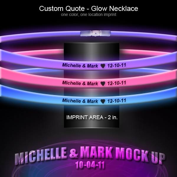 Custom Glow Necklaces.  Prices as low as $1.10 each (for 1000 or more necklaces).  Turn time is approximately 3-4 weeks.  Great for wedding favors!