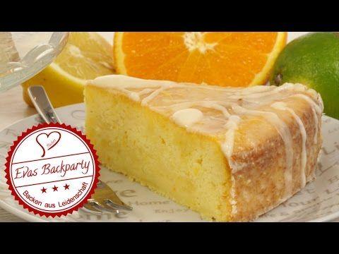 Zitruskuchen, die saftige gebackene Erfrischung / Orangenkuchen / Zitronenkuchen / Evas Backparty - YouTube