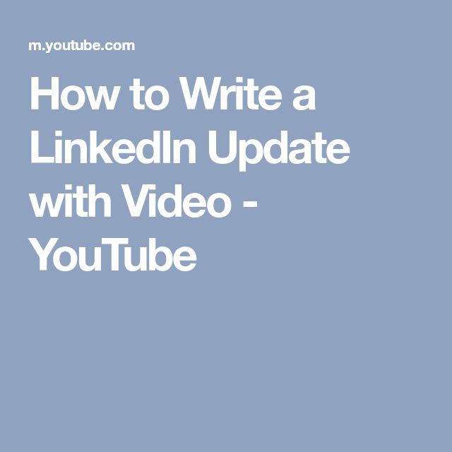 How to Write a LinkedIn Update with Video - YouTube
