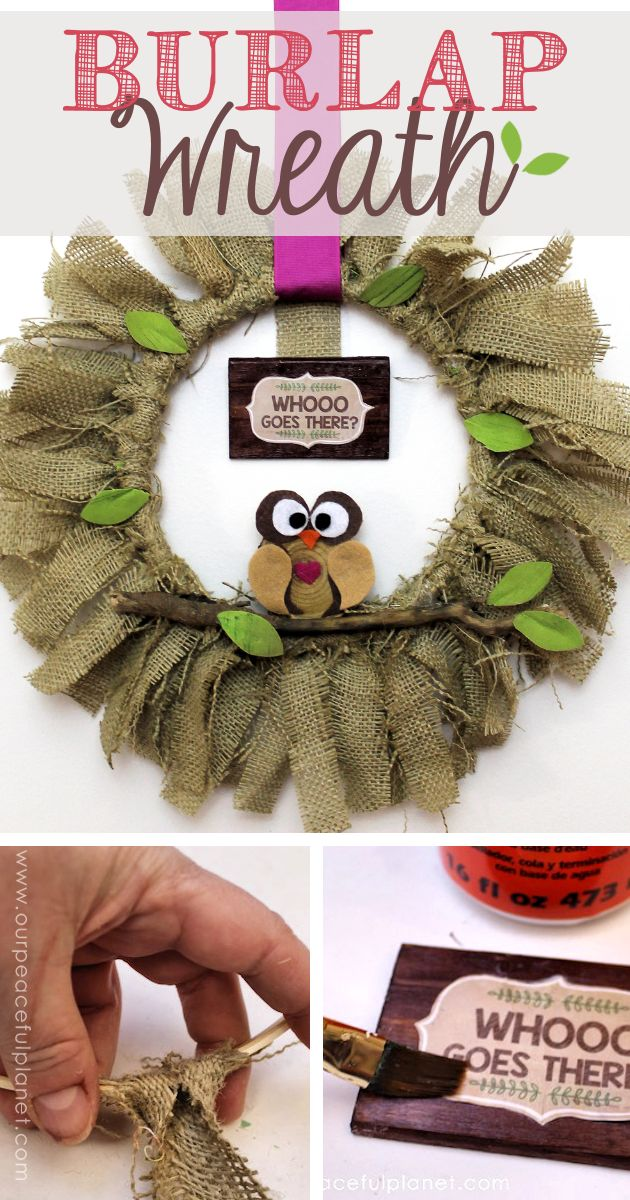 "Quickly & inexpensively decorate your door or walls with this burlap wreath! All you need is a little burlap material & one side of an 8"" embroidery hoop."