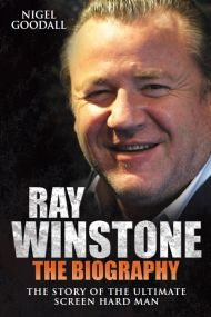 Ray Winstone: The Biography