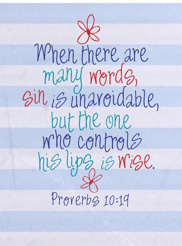 scripture images pictures | Download Proverbs 10:19 printable Scripture word art here: Proverbs 10 ...