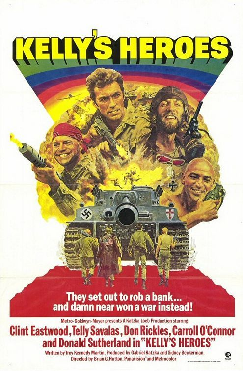 "Kelly's Heroes (1970):  Clint Eastwood, Telly Savalas, Don Rickles, Donald Sutherland.  Misfits in WWII band together to rob a Nazi bank behind enemy lines.  Oddball:  ""The only way I got to keep them Tigers busy is to let them shoot holes in me!"""