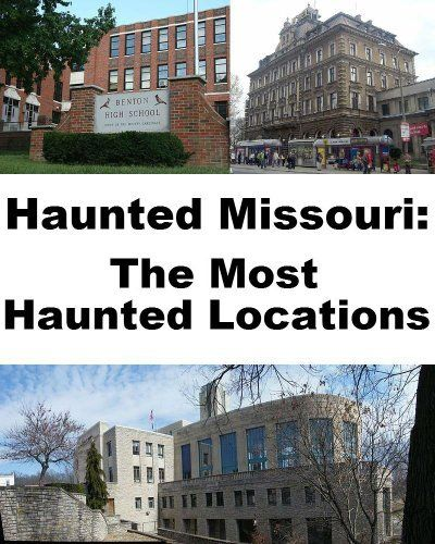 Haunted Abandoned Places In St Louis: 17 Best Images About Haunted Missouri On Pinterest