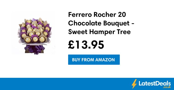 Ferrero Rocher 20 Chocolate Bouquet - Sweet Hamper Tree Explosion Save £6, £13.95 at Amazon