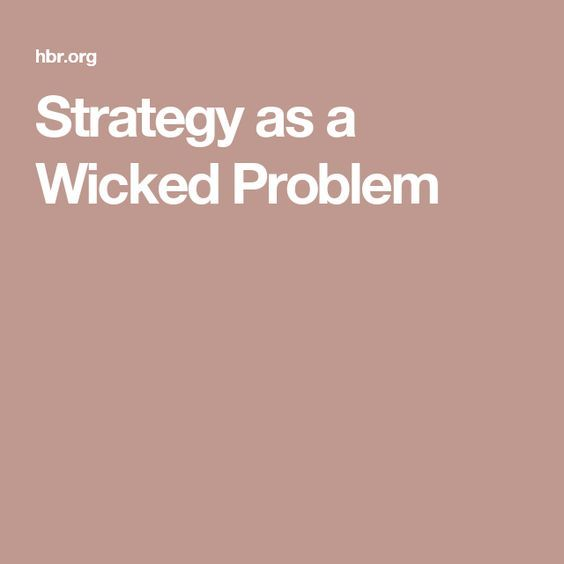 Strategy as a Wicked Problem