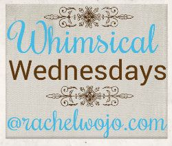 Come join our Whimsical Wednesday  blogger linkup party! 100% Christian encouragement!