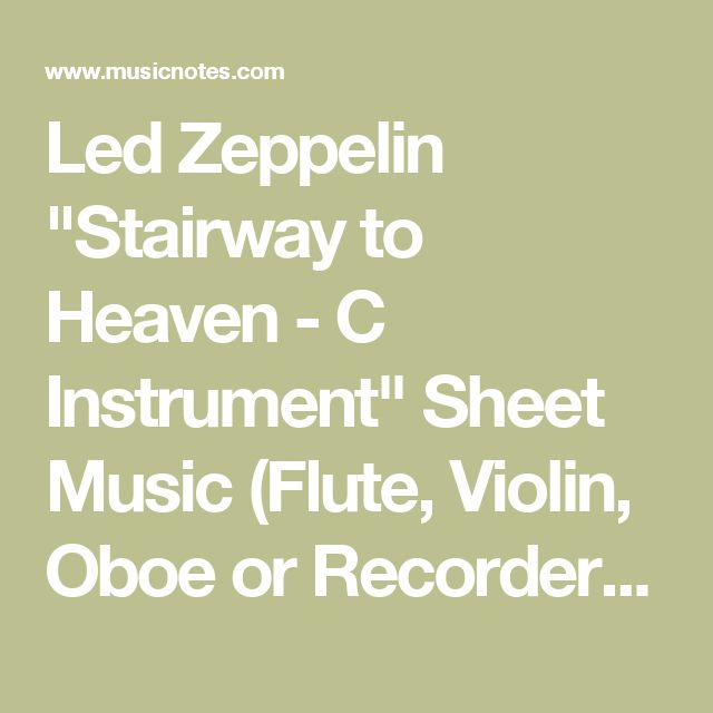 """Led Zeppelin """"Stairway to Heaven - C Instrument"""" Sheet Music (Flute, Violin, Oboe or Recorder) in A Minor - Download & Print - SKU: MN0155249"""