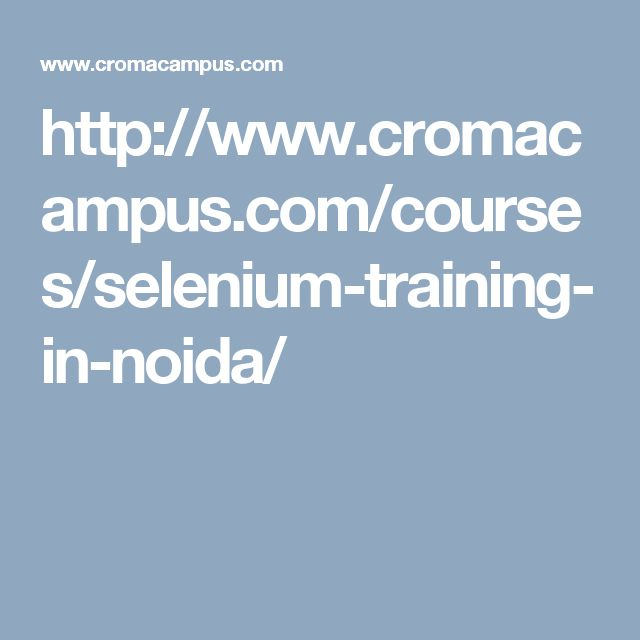 Croma Campus is providing of Selenium Training in Noida.  Selenium is Web Based Croma is very famished for Selenium Training in Noida.  Croma have already released Selenium training, we have practical based training with project certified. Croma is best coaching center according to other institute in Noida.