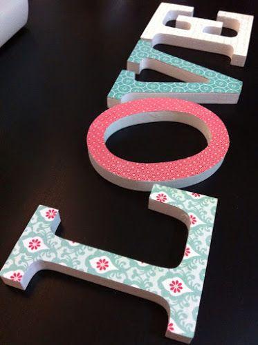 Hilos de Azúcar - I Love DIY....letras de madera decoradas con papeles estampados.