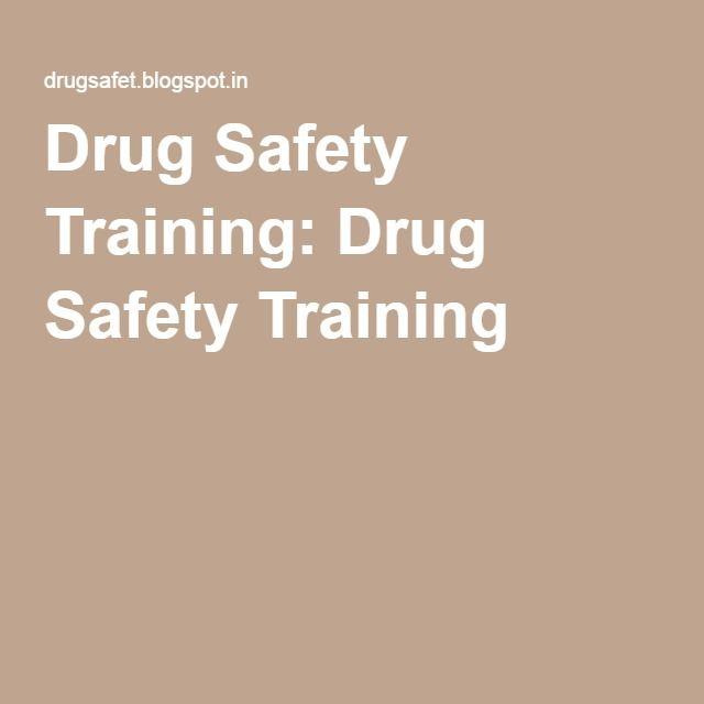 Drug Safety Training: Drug Safety Training