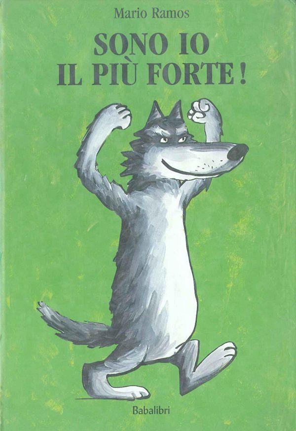 Sono io il più forte! Sorpresa caro lupo! Passata la voglia di fare lo spavaldo? Un libretto per giovani baldanzosi e non solo...  http://www.ricominciodaquattro.com/sono-io-il-piu-forte-letture-0-3-anni/