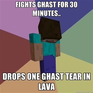 Minecraft Meme Generator | ... 30 minutes.. drops one ghast tear in lava | Depressed Minecraft Guy