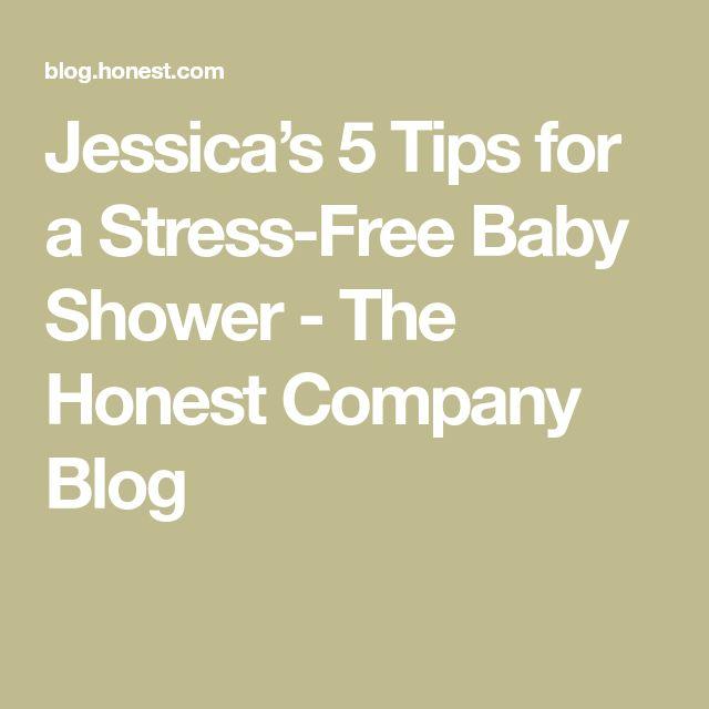 Captivating Jessicau0027s 5 Tips For A Stress Free Baby Shower   The Honest Company Blog