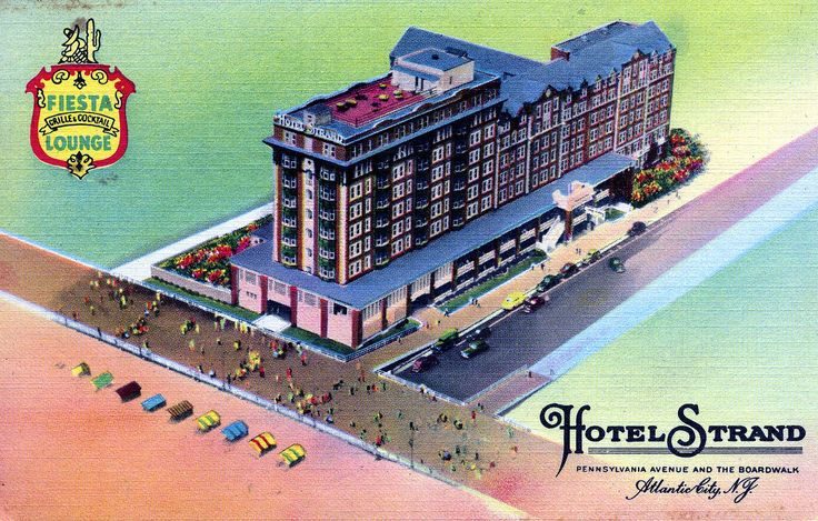 https://flic.kr/p/ocTAfc | Hotel Strand Atlantic City NJ | Dedicated to the charms and courtesy of yesteryear, yet sufficiently modern to appreciate the meaning of the words service and comfort  It's smart to be seen in the colorful Fiesta Lounge