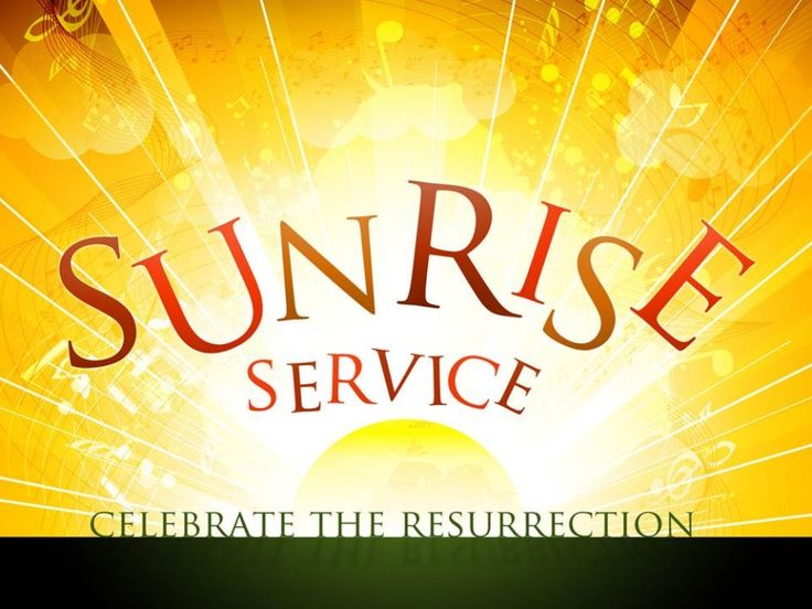 Sunrise Service AtA M Come In Your Blue Jeans And Join Us For The First Service Of Easter Morning On The Outdoor Pinteres
