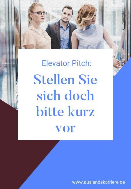 """Elevator Pitch: """"Stellen Sie sich doch bitte kur…"""