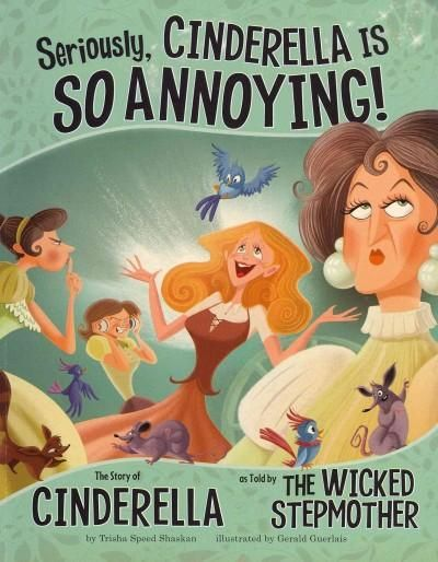 OF COURSE you think Cinderella was the sweetest belle of the ball. You don't know the other side of the story. Well, let me tell you...This fractured fairy tale provides a fresh perspective on a well-